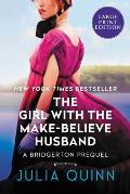 Girl with the Make Believe Husband Large Print Edition