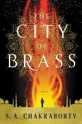 The City of Brass (Daevabad Trilogy #1)
