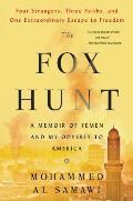 Fox Hunt A Refugees Memoir of Coming to America