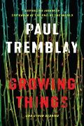 Growing Things & Other Stories & Other Stories