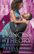 Princess in Theory Reluctant Royals 01