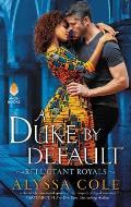 Duke by Default Reluctant Royals 02