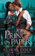 A Prince on Paper (The Reluctant Royals #3)