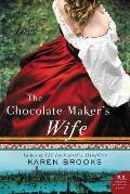 Chocolate Makers Wife A Novel