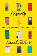 Property Stories Between Two Novellas