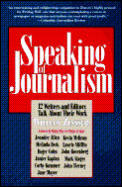 Speaking Of Journalism 12 Writers &