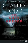 Gate Keeper An Inspector Ian Rutledge Mystery