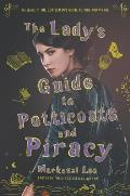 The Lady's Guide to Petticoats and Piracy: Montague Siblings #2