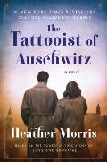 Tattooist of Auschwitz A Novel