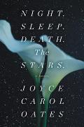 Night Sleep Death The Stars