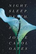 Night Sleep Death The Stars A Novel