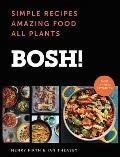 Bosh Simple Recipes Amazing Food All Plants