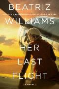 Her Last Flight A Novel