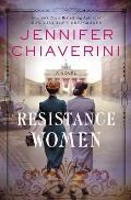 Resistance Women A Novel