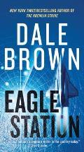 Eagle Station A Novel