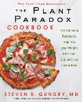 Plant Paradox Cookbook 100 Simple & Delicious Recipes to Help You Lose Weight Heal Your Gut & Live Lectin Free