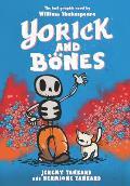 Yorick & Bones