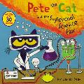 Pete the Cat & the Supercool Science Fair