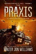 Praxis Dread Empires Fall