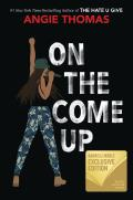 On the Come Up: Barnes & Noble Exclusive Edition
