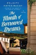 Month of Borrowed Dreams A Novel