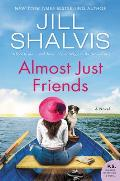 Almost Just Friends A Novel