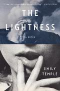 The Lightness: A Novel