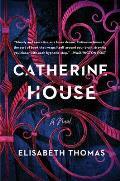 Catherine House A Novel