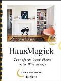 HausMagick Transform Your Home with Witchcraft
