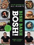 Bish Bash Bosh Your Favorites All Plants