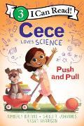 Cece Loves Science Push & Pull