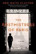 Postmistress of Paris A Novel