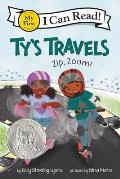Tys Travels Zip Zoom