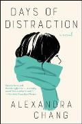 Days of Distraction A Novel