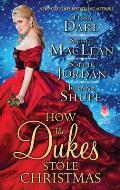 How the Dukes Stole Christmas A Christmas Romance Anthology