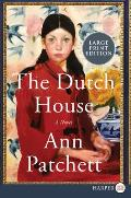 Dutch House Large Print