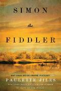 Simon the Fiddler A Novel