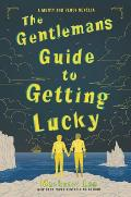 Gentlemans Guide to Getting Lucky