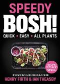 Speedy BOSH Super Quick Incredibly Easy All Plants