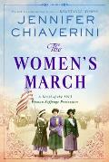 Womens March A Novel of the 1913 Woman Suffrage Procession