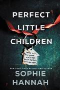 Perfect Little Children A Novel