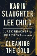 Cleaning the Gold A Jack Reacher & Will Trent Short Story
