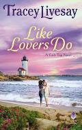 Like Lovers Do A Girls Trip Novel