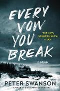 Every Vow You Break A Novel