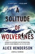 A Solitude of Wolverines: A Novel of Suspense