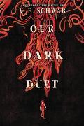Monsters of Verity 02 Our Dark Duet