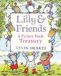 Lilly & Friends A Picture Book Treasury