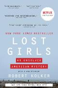 Lost Girls An Unsolved American Mystery