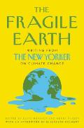 Fragile Earth Writing from The New Yorker on Climate Change
