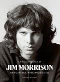 Collected Works of Jim Morrison Poetry Journals Transcripts & Lyrics
